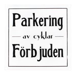 """Emaljskylt - """"Parkering av cyklar förbjuden"""" - 25 x 25 cm - www.frokenfraken.se"""