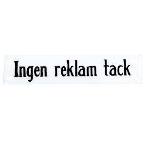 """Emaljskylt - """"Ingen reklam tack"""" - 2,5 x 12 cm - www.frokenfraken.se"""